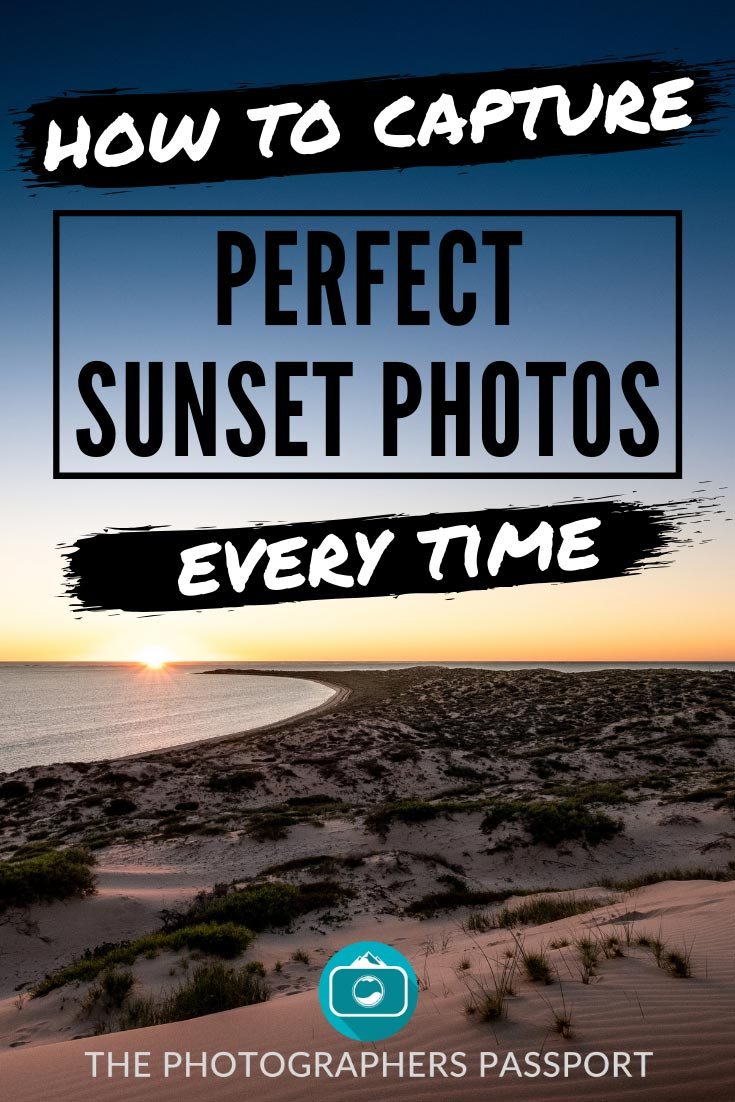 If you want to massively up your sunset photography game click here, see how you can start taking perfect sunset photos in no time!