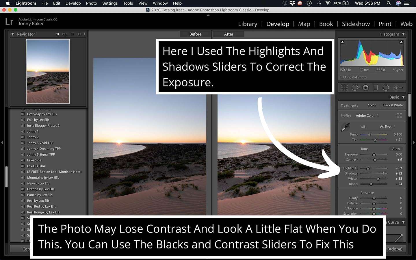 A printscreen that demonstrates how to correct the exposure of your photos and how to adjust presets properly.