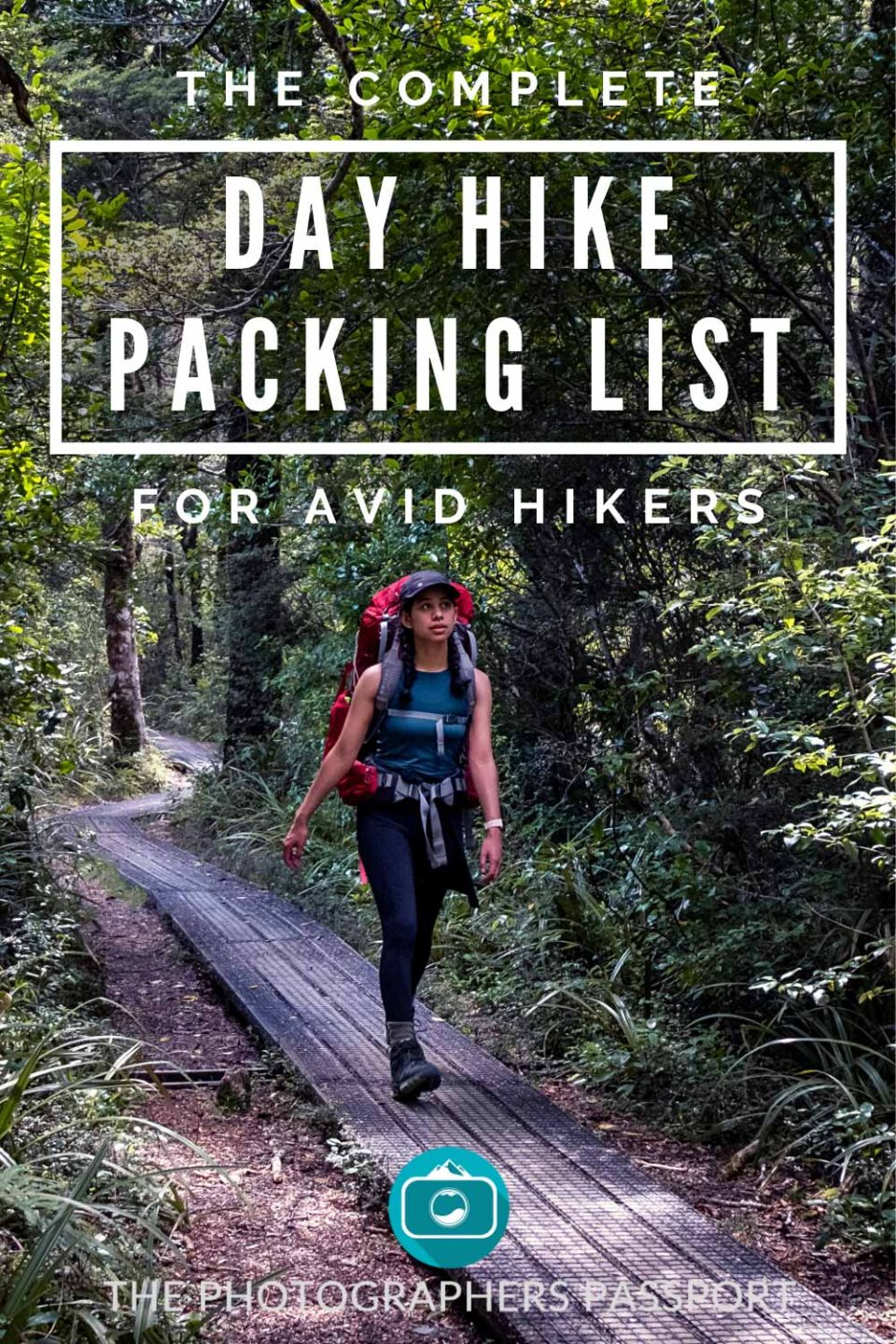 This complete day hike packing list will help you get on the trails in no time. Whether you're a complete beginner or a seasoned hiker this list will have something for you.